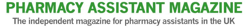Pharmacy Assistant Magazine UK