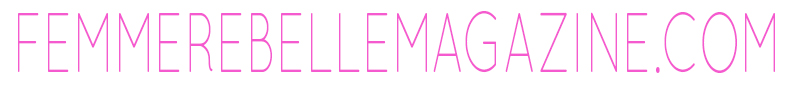 Femme Rebelle Magazine