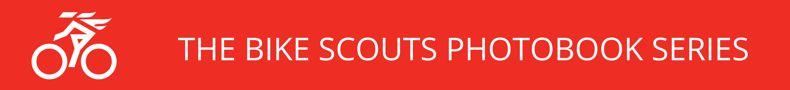 Bike Scouts Photobook Series