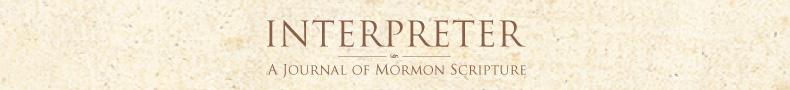 Interpreter: A Journal of Mormon Scripture