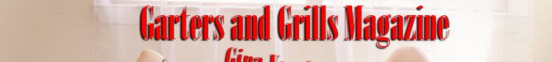 Garters and Grills Magazine
