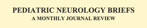 Pediatric Neurology Briefs | 1987-2013