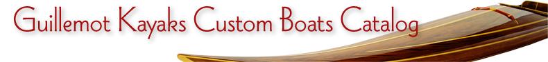 Guillemot Kayaks Custom Boats Catalog