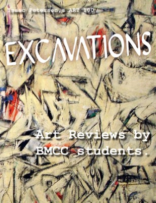 Excavations: Art Reviews by BMCC Students